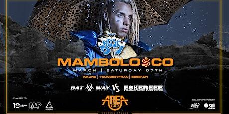 MAMBOLOSCO_ 7MARZO_AREA CITY _ BROSKY biglietti