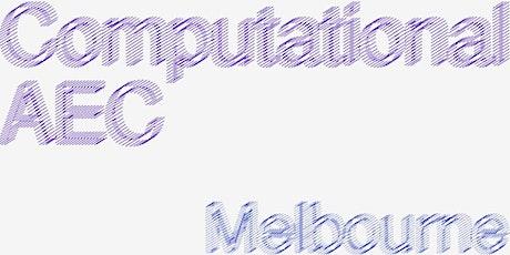 Computational AEC - Melbourne : March 2020 tickets