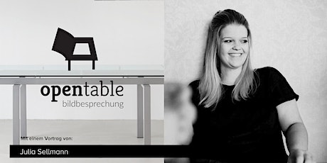 OpenTable im Februar 2020 mit Julia Sellmann Tickets