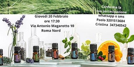 Roma Nord- Corso introduttivo Gratuito sugli Oli Essenziali puri biglietti