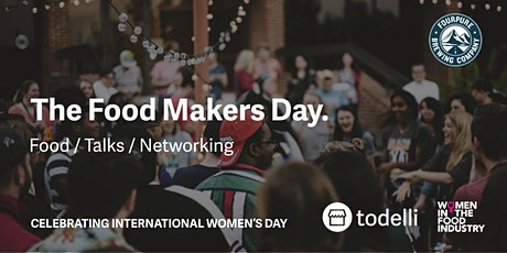 The Food Makers Day. Food / Talks / Networking tickets
