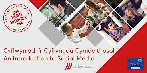 Cyflwyniad i'r Cyfryngau Cymdeithasol | An Introduction to Social Media