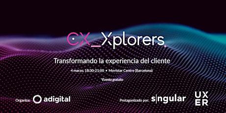CX_Xplorers Barcelona entradas