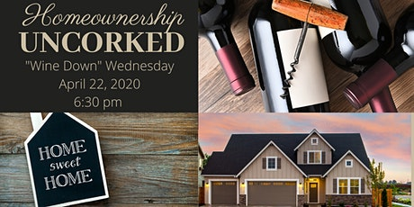 Copy of Homeownership Uncorked: Homebuyers Educational Event tickets