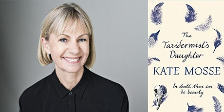 LECTURE AND EVENING TALK WITH KATE MOSSE, ACCLAIMED NOVELIST tickets