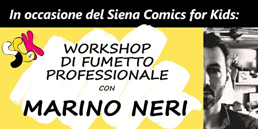 Workshop di fumetto professionale con Marino Neri
