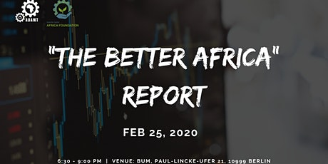 """""""The Better Africa"""" Report tickets"""