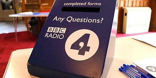 Any Questions? live on BBC 4 Radio from Collyer's
