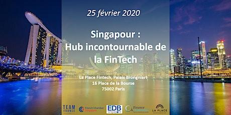 Singapour : hub incontournable de la FinTech tickets