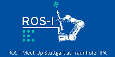 4. ROS Meet-Up Stuttgart at Fraunhofer [Coffee & Code] - ROS2 special talk tickets