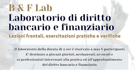 Laboratorio di diritto bancario e finanziario a Bari biglietti