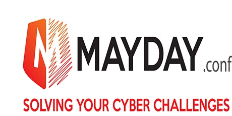 MayDay.conf #2nd edition of the 1st CyberSecurity Conference in Cluj-Napoca tickets