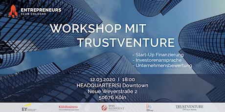 Workshop mit TRUSTVENTURE Tickets