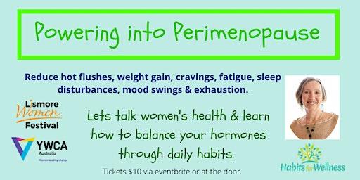 Powering into Perimenopause