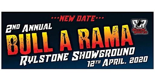 Rylstone Bull-A-Rama NEW DATE!!!