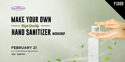 Make Your Own High Quality Hand Sanitizer Workshop (February 21)