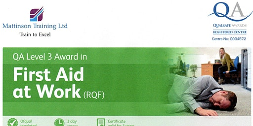 First Aid at Work course RQF Level 3 OFQUAL accredited