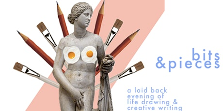 bits & pieces: life drawing and creative writing tickets