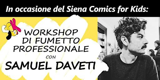 Workshop di fumetto professionale con Samuel Daveti