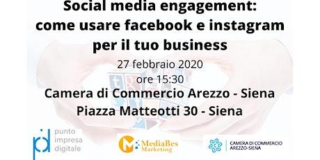 Social media engagement: come usare facebook e instagram per il tuo busines biglietti