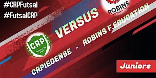 Futsal: CRPiedense - Robins Foundation (Internacional Friendly)