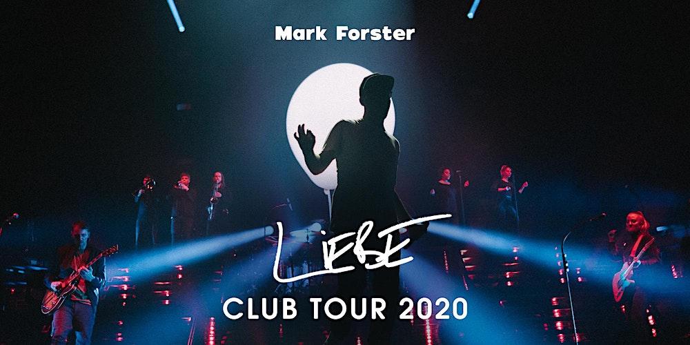 Mark Forster Wurzburg Liebe Club Tour 2020 Tickets Mi 27 05