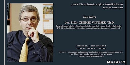 Mozaiky životů – doc. PhDr. ZDENĚK VOJTÍŠEK, Th.D.
