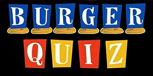 Burger Quiz #7