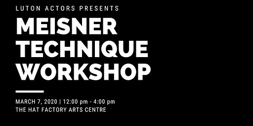 MEISNER ACTING WORKSHOP - Luton Actors