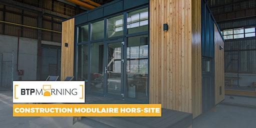 BTP Morning #60 | Construction modulaire hors-site - Toulouse