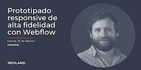 Prototipado responsive de alta fidelidad con Webflow entradas