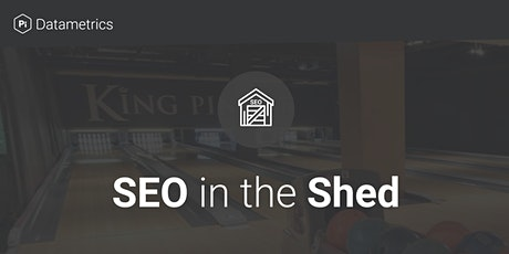 SEO in the Shed tickets