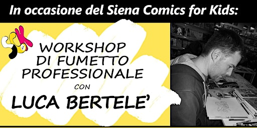 Workshop di Fumetto Professionale con Luca Bertelè