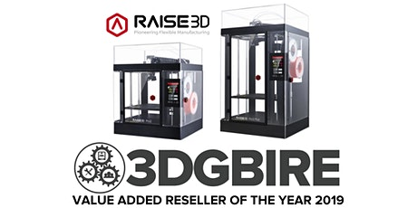 3DGBIRE Presents Raise3D | Live Demonstrations & Best Practice Sharing tickets