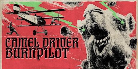 Camel Driver + Burnpilot   Stoner Rock Tickets