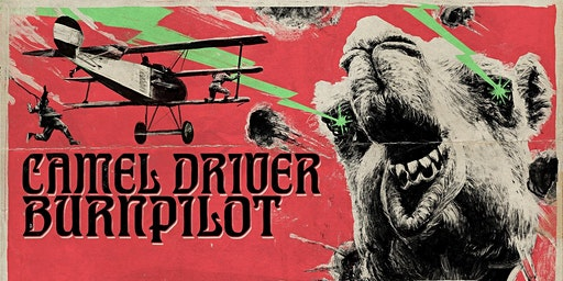 Camel Driver + Burnpilot | Stoner Rock