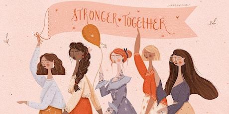 Stronger  Together, Let's get  Together!-  SheInspires tickets