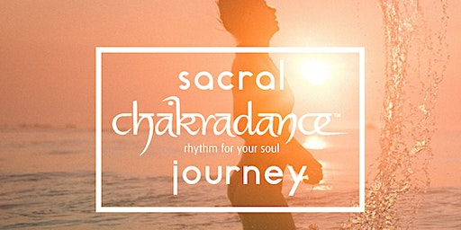 Sacral Chakradance Journey: The key to your flow, emotional well-being and joy