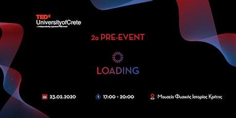 TEDxUniversityofCrete - 2nd Pre event tickets