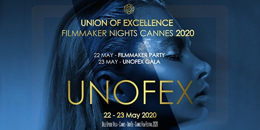 CANNES FILM FESTIVAL 2020 - UNOFEX FILMMAKER PARTY