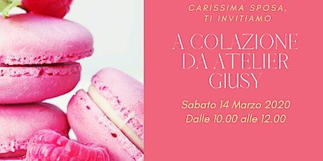 A Colazione da Atelier Giusy biglietti