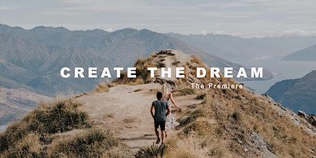 Create The Dream (The Premiere Night) tickets