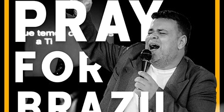 PRAY FOR BRAZIL ingressos