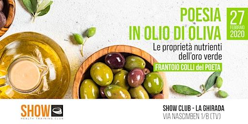 POESIA IN OLIO DI OLIVA - Treviso