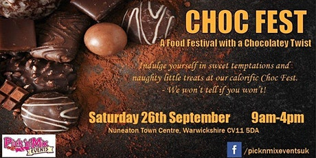 Choc Fest at Nuneaton tickets