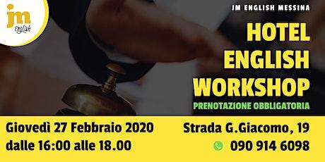 Workshop gratuito di Hotel English biglietti