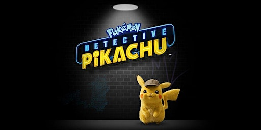 Pokemon Detective Pikachu - 5th April 2020