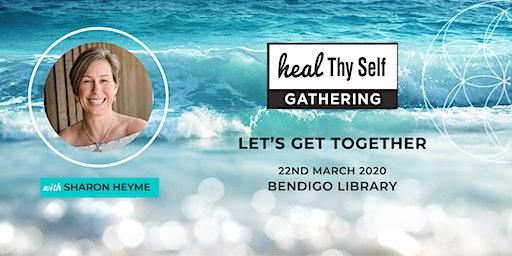 Bendigo Heal Thy Self Gathering