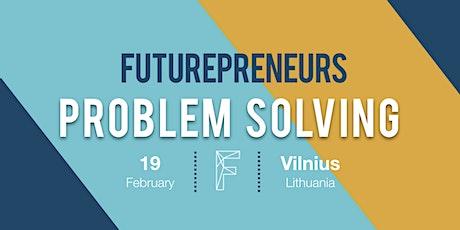 Problem Solving | Futurepreneurs tickets