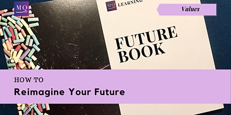 Workshop: How to Reimagine Your Future tickets